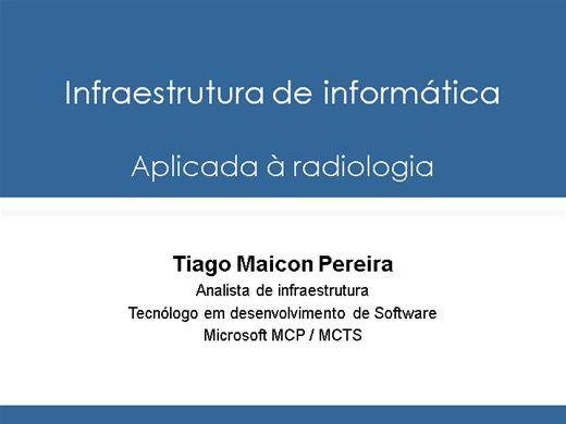 Curso Online de Infraestrutura de TI Aplicada na radiologia