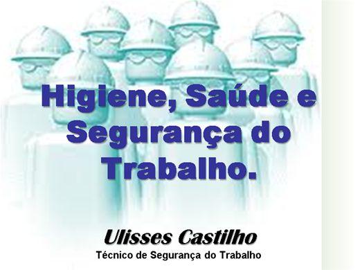 Curso Online de Higiene, Saúde e Segurança do Trabalho
