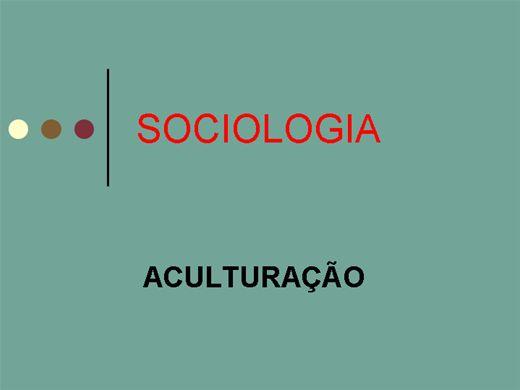 Curso Online de SOCIOLOGIA DA ACULTURAÇÃO