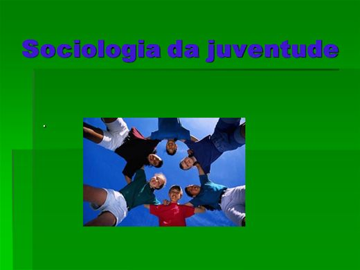Curso Online de SOCIOLOGIA DA JUVENTUDE