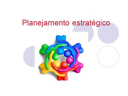 Curso Online de PLANEJAMENTO ESTRATÉGICO