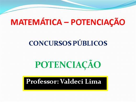 Curso Online de Matemática Básica – Concurso Público – Potenciação (Módulo 1)