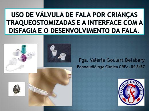 Curso Online de O uso de VÁLVULA DE FALA por crianças traqueostomizadas e a interface com a disfagia e o desenvolvimento da fala.