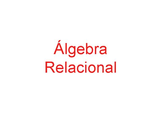 Curso Online de Álgebra Relacional