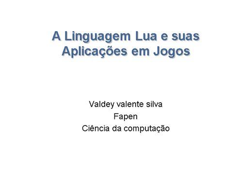 Curso Online de A Linguagem Lua e suas Aplicações em Jogos