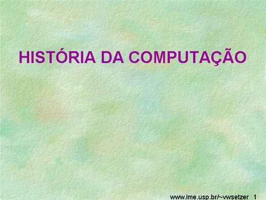 Curso Online de HISTÓRIA DA COMPUTAÇÃO