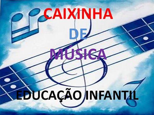Curso Online de CAIXINHA DE MÚSICA - EDUCAÇÃO INFANTIL