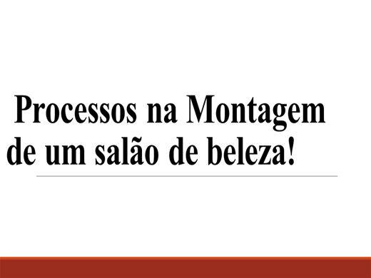 Curso Online de PROCESSOS NA MONTAGEM DE UM SALÃO DE BELEZA