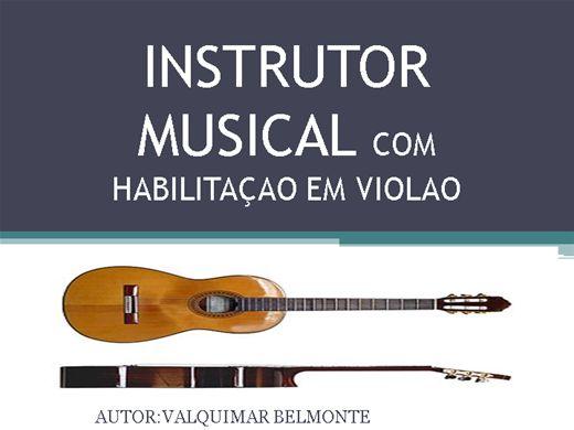 Curso Online de INSTRUTOR MUSICAL COM  HABILITAÇAO EM VIOLAO