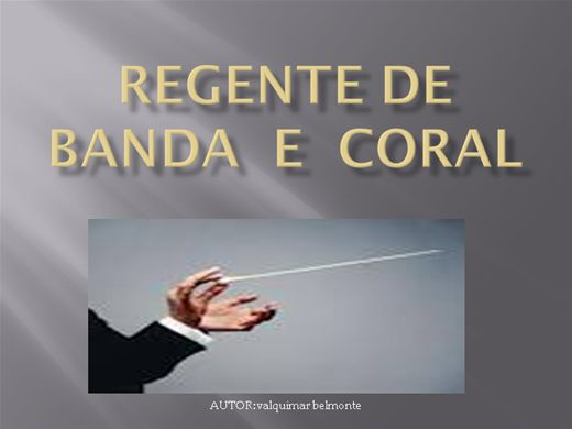 Curso Online de REGENTE DE CORAL E BANDA