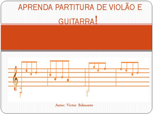 Curso Online de APRENDA LER PARTITURA DE VIOLAO E GUITARRA FACIL