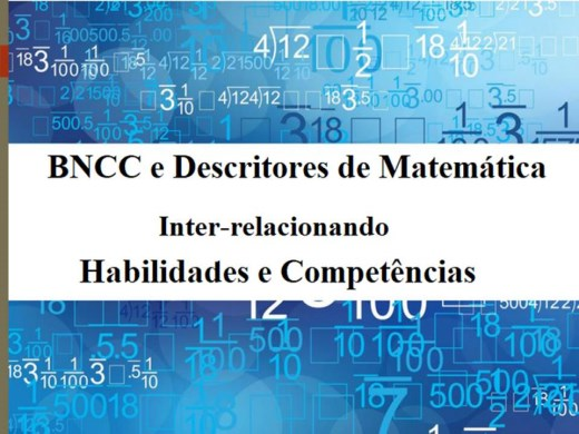 Curso Online de BNCC e os Descritores de Matemática - Inter-relacionando Habilidades e Competências