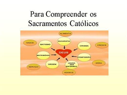 Curso Online de Para Compreender os Sacramentos Católicos