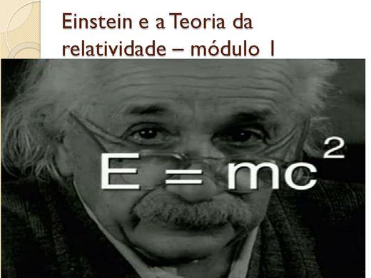 Curso Online de Albert Einstein e a Teoria da Relatividade - Módulo 1