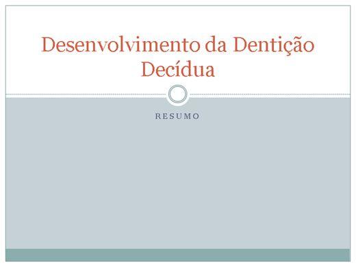 Curso Online de Adequação Bucal - Desenvolvimento da Dentição Decídua