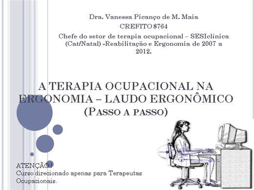 Curso Online de A Terapia Ocupacional na Ergonomia - Laudo Ergonômico - Passo a passo simplificado