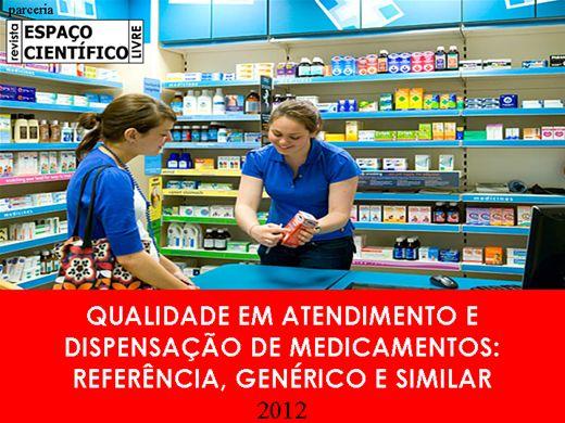 Curso Online de Qualidade em atendimento e dispensação de medicamentos: referência, genérico e similar