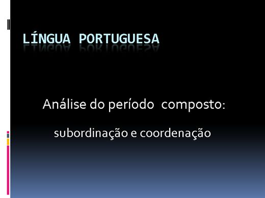 Curso Online de Período composto por subordinação e coordenação