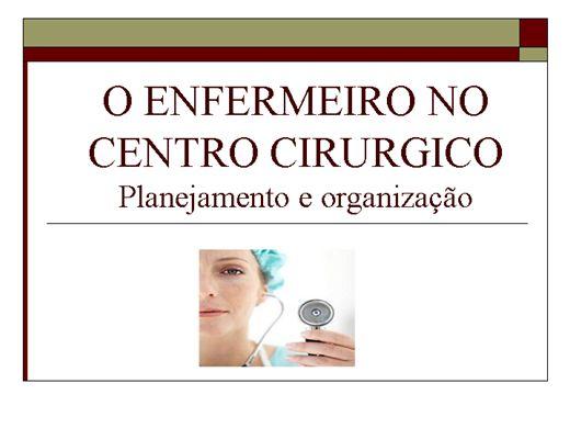 Curso Online de O ENFERMEIRO NO CENTRO CIRURGICO