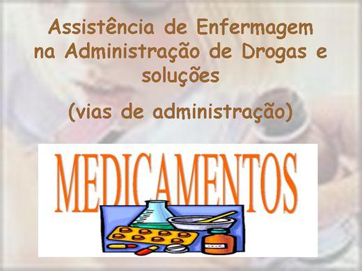 Curso Online de ASSISTÊNCIA DE ENFERMAGEM NA ADMINISTRAÇÃO DE DROGAS E SOLUÇÕES