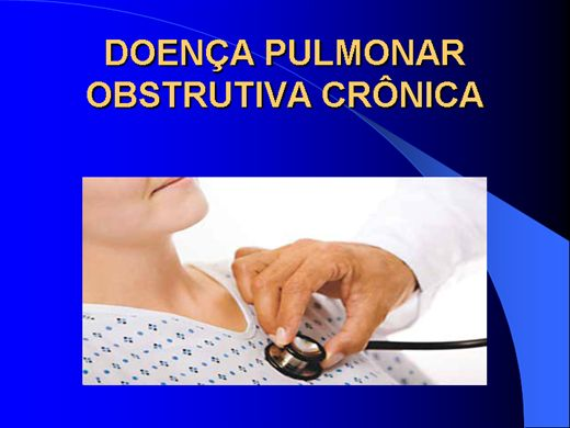 Curso Online de DOENÇA PULMONAR OBSTRUTIVA CRÔNICA