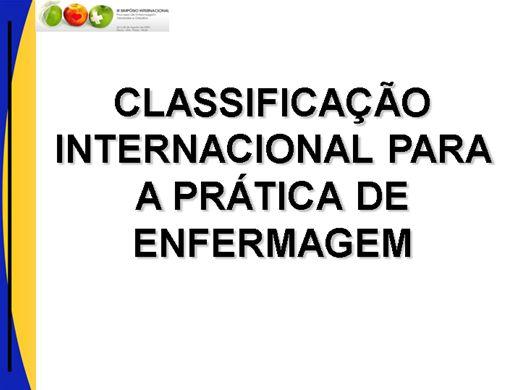 Curso Online de CLASSIFICAÇÃO INTERNACIONAL PARA A PRÁTICA DE ENFERMAGEM