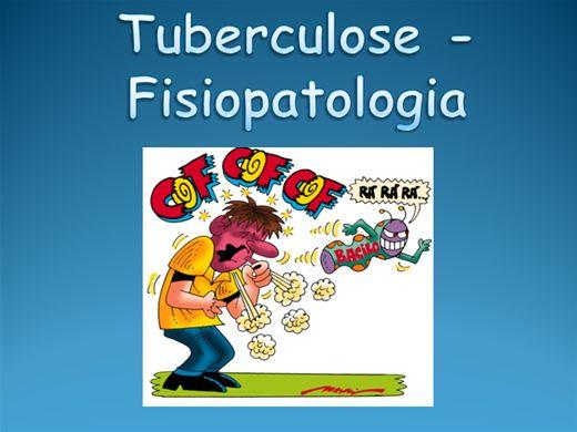 Curso Online de TUBERCULOSE - FISIOPATOLOGIA