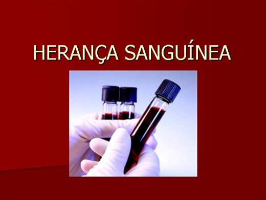 Curso Online de HERANÇA SANGUÍNEA