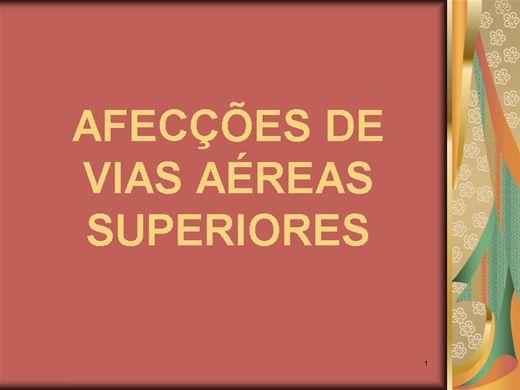 Curso Online de AFECÇÕES DE VIAS AÉREAS SUPERIORES
