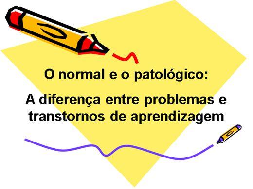 Curso Online de A DIFERENÇA ENTRE PROBLEMAS E TRANSTORNOS DE APRENDIZAGEM
