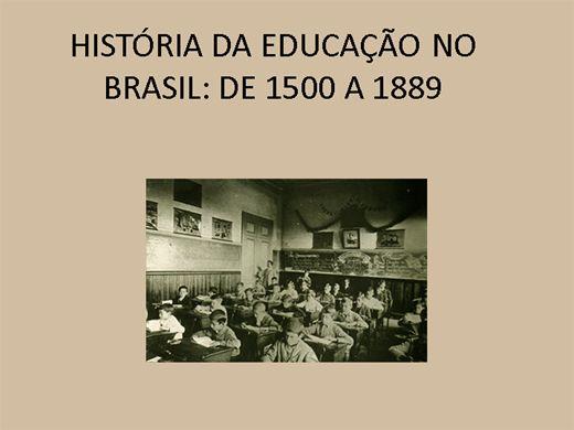 Curso Online de HISTÓRIA DA EDUCAÇÃO NO BRASIL: DE 1500 A 1889