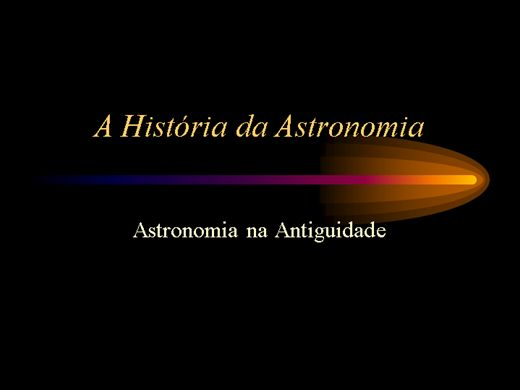 Curso Online de A HISTÓRIA DA ASTRONOMIA