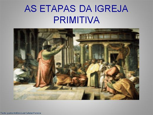 Curso Online de AS ETAPAS DA IGREJA PRIMITIVA