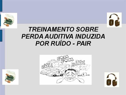 Curso Online de TREINAMENTO SOBRE PERDA AUDITIVA INDUZIDA POR RUÍDO - PAIR