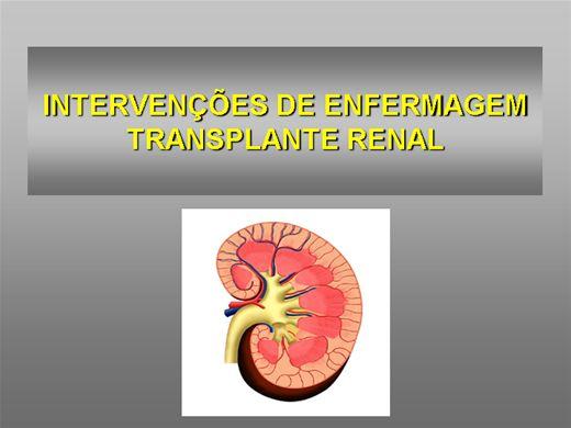 Curso Online de INTERVENÇÕES DE ENFERMAGEM TRANSPLANTE RENAL