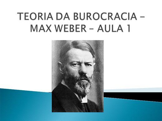 Curso Online de TEORIA DA BUROCRACIA - MAX WEBER - AULA 1