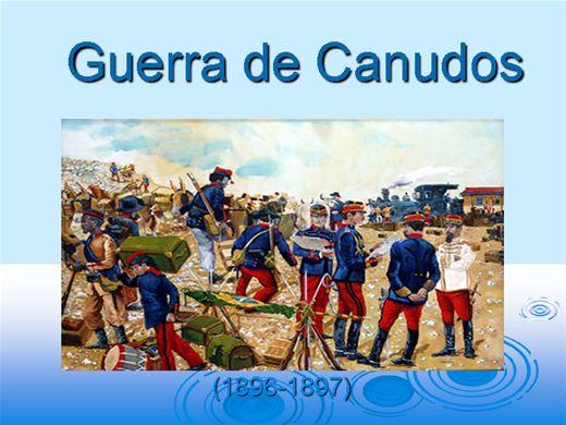 Curso Online de GUERRA DE CANUDOS 1896 - 1897
