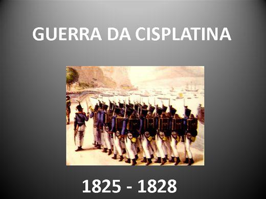 Curso Online de GUERRA DA CISPLATINA  1825 - 1828