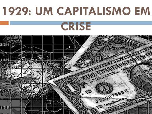 Curso Online de 1929: UM CAPITALISMO EM CRISE