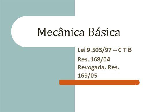 Curso Online de Mecânica Lei 9.503/97 – C T B Res. 168/04 Revogada. Res. 169/05