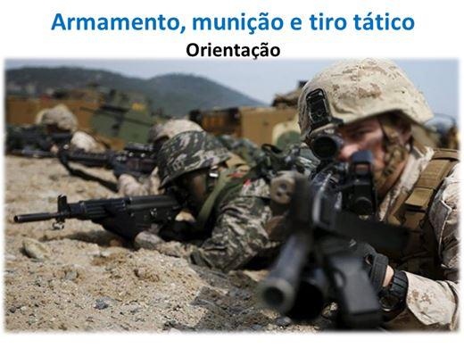 Curso Online de Armamento, munição e tiro tático Orientação