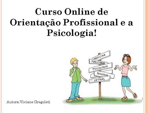 Curso Online de Orientação Profissional e a Psicologia