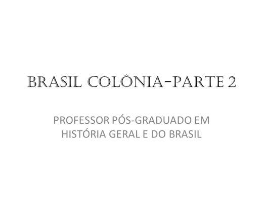 Curso Online de Brasil Colônia- Parte 2