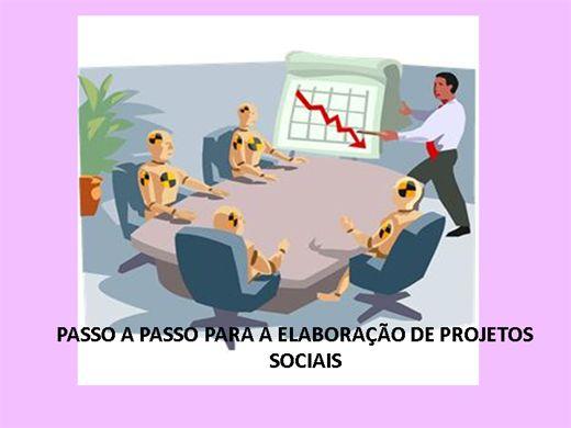 Curso Online de PASSO A PASSO PARA A ELABORAÇÃO DE PROJETOS SOCIAIS