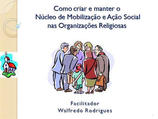 Curso Online de Como criar e manter o Núcleo de Mobilização e Ação Social da Organização Religiosa