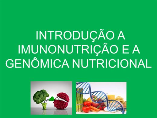Curso Online de Introdução a Imunonutrição e a Genômica Nutricional