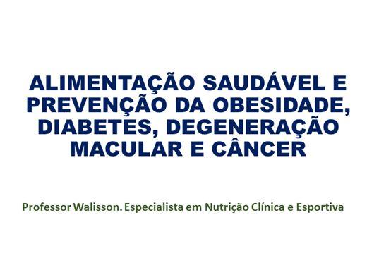 Curso Online de Alimentação Saudável e Prevenção da Degeneração Macular, Obesidade, Diabetes e Câncer