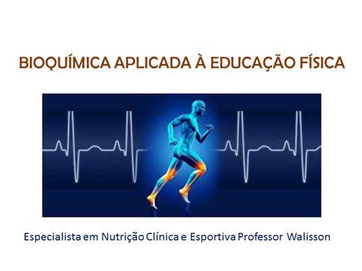 Curso Online de Bioquímica Aplicada à Educação Física