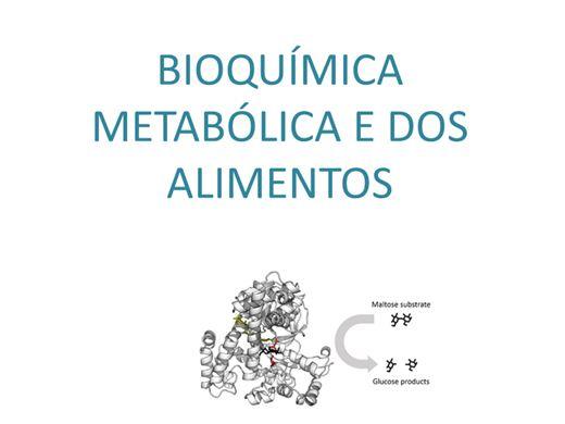Curso Online de Bioquímica Metabólica e dos Alimentos