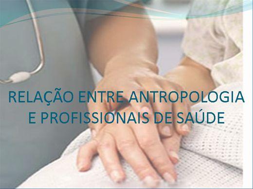 Curso Online de A Antropologia na Saúde (Vantagens da Antropologia na área da Saúde)
